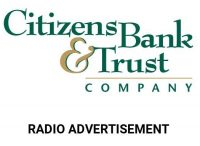 Citizens Bank & Trust Company Radio Advertisement
