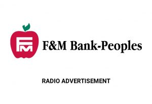 F&M Bank-Peoples Radio Advertisement